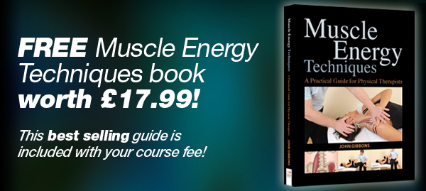 Course fee also includes the No.1 best seller through Amazon: 'Muscle Energy Techniques' a practical guide for the physical therapist
